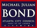 Michael Julian Bond for Atlanta City Council Post 1